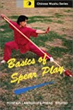 img - for Basic Spear Play (Chinese Wushu Series) by Qiu Pixiang (1999-01-04) book / textbook / text book