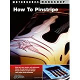 How to Pinstripe (Motorbooks Workshop) (Motorbooks Workshop) (Motorbooks Workshop) (Motorbooks Workshop)by Alan Johnson
