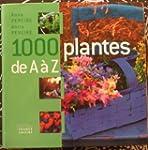 1000 plantes de A � Z