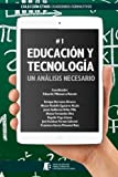 img - for Educaci n y Tecnolog a: un an lisis necesario (Ethos) (Spanish Edition) book / textbook / text book