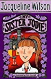 My Sister Jodie by Wilson, Jacqueline (2009) Jacqueline Wilson