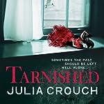 Tarnished | Julia Crouch