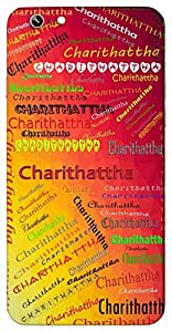 Charithattha (One Having a Clean Character) Name & Sign Printed All over customize & Personalized!! Protective back cover for your Smart Phone : Moto X-STYLE