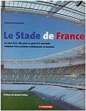 Le Stade de France...