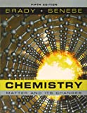 Chemistry: Textbook and Student Study Guide: The Study of Matter and Its Changes (0470400226) by Brady, James E.