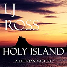 Holy Island: The DCI Ryan Mysteries, Book 1 Audiobook by LJ Ross Narrated by Jonathan Keeble