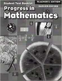 Progress in Mathematics: Teacher's Edition of Student Test ...