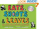 Eats, Shoots & Leaves: Why, Commas Re...