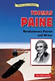 img - for Thomas Paine: Revolutionary Patriot and Writer (Historical American Biographies) book / textbook / text book