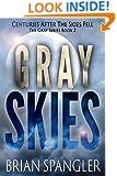 Gray Skies (Gray Series Book 2)