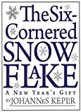 img - for The Six-Cornered Snowflake book / textbook / text book