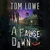 A False Dawn | Tom Lowe