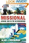 Missional: Joining God In The Neighbo...