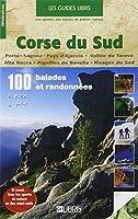 Corse du Sud : 100 balades et randonnées