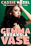 Gemma Breaks a Vase (The Naughty Sitters Club)