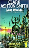 Lost Worlds, Vol. 1: Zothique, Averoigne and Others