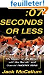 Seven Seconds or Less: My Season on t...
