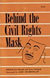 Behind The Civil Rights Mask