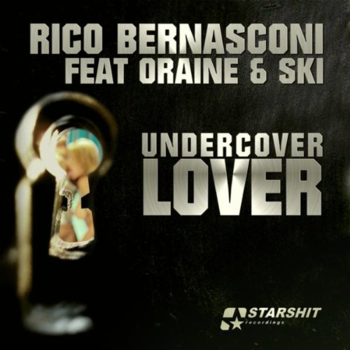 Rico Bernasconi feat Oraine and Ski - Undercover Lover-WEB-2012-ZzZz Download