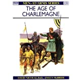 The Age of Charlemagne: Warfare in Western Europe, 750-1000 AD (Men-at-Arms)von &#34;David Nicolle&#34;