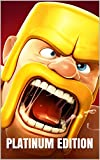 Clash of Clans: The Ultimate Strategy Guide (Platinum 2014 E...
