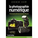la photographie num�rique volume 3par Scott Kelby