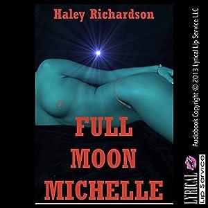 Full Moon Michelle Audiobook