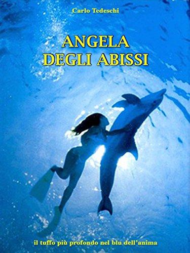 Angela degli abissi: il tuffo più profondo nel blu dell'anima