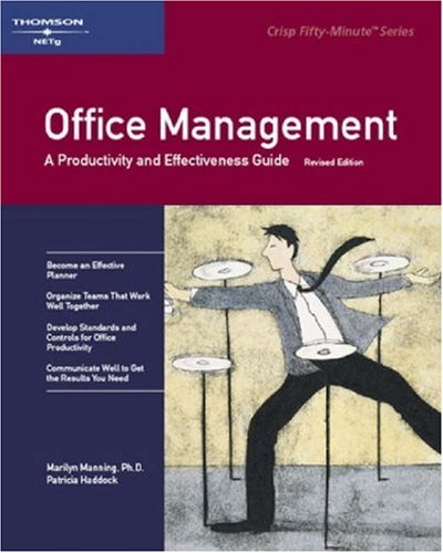 Office Management: A Productivity and Effectiveness Guide (Crish 50-Minute Book)