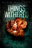 Things Withered
