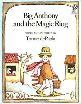 Big Anthony and the Magic Ring Paperback – April 25, 1979