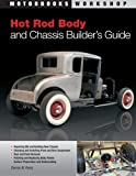 img - for Hot Rod Body and Chassis Builder's Guide (Motorbooks Workshop) book / textbook / text book