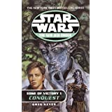 Conquest: Star Wars (The New Jedi Order: Edge of Victory, Book I): 1 (Star Wars: The New Jedi Order - Legends) ~ Greg Keyes
