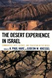 img - for The Desert Experience in Israel: Communities, Arts, Science, and Education in the Negev book / textbook / text book