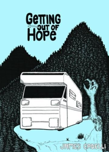 Getting Out of Hope [Cadelli, James] (Tapa Blanda)