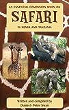 img - for An Essential Companion When on Safari in Kenya & Tanzania book / textbook / text book