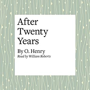 "after twenty years by o henry The short story ""after twenty years"" is a classical story written by o henry the story is about the two characters that were actually best of friends."