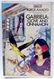 Gabriela: Clove and Cinnamon (Abacus Books) (0349100748) by Amado, Jorge