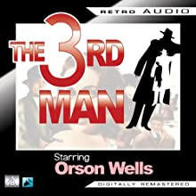 The Third Man: Retro Audio (Dramatised) (       ABRIDGED) by Graham Greene Narrated by Joseph Cotten