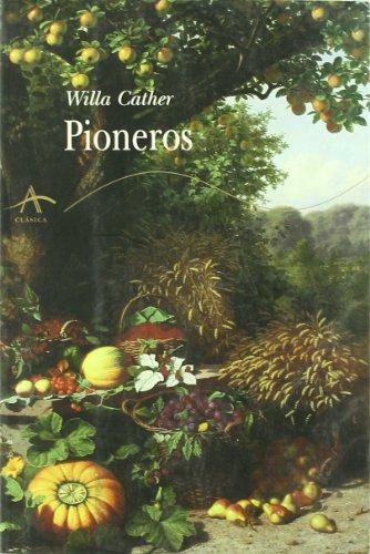 Pioneros/ O Pioneers! (Spanish Edition)