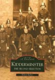 Kidderminster: The Second Selection (Archive Photographs: Images of England) Robert Barber
