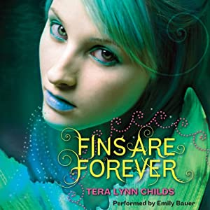 Fins Are Forever | [Tera Lynn Childs]