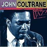 Ken Burns Jazz Collection: The Definitive John Coltrane