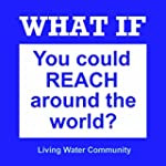 What If (You Could Reach Around the W...