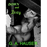 Down and Dirty (M/M/M BDSM) ~ G. A.  Hauser