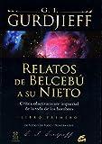 Relatos de Belcebú a su nieto - Libro primero: Crítica objetivamente imparcial de la vida de los hombres (Ganesha)