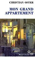 Mon Grand Appartement - Prix Médicis 1999