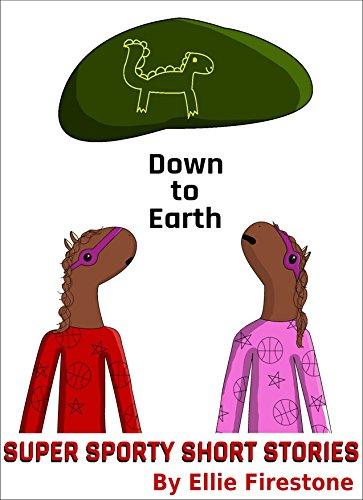 ebook: Super Sporty Short Stories: Down to Earth (B0141EV2L6)