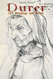 Durer (123 Drawings and Prints)
