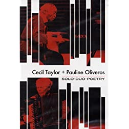 Cecil Taylor and Pauline Oliveros - Solo Duo Poetry